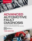 Advanced Automotive Fault Diagnosis, 4th ed: Automotive Technology: Vehicle Maintenance and Repair
