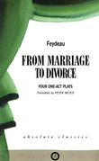 From Marriage to Divorce: Four One-Act Plays