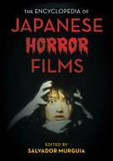 The Encyclopedia of Japanese Horror Films
