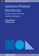 Selective Photonic Disinfection: A Ray of Hope in the War Against Pathogens