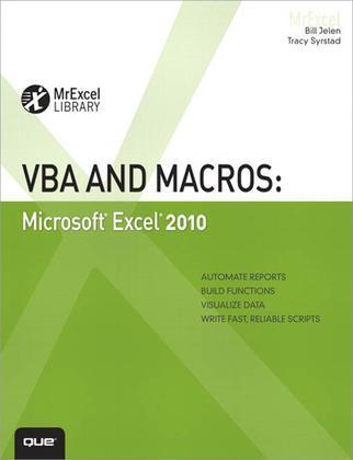 VBA and Macros: Microsoft Excel 2010