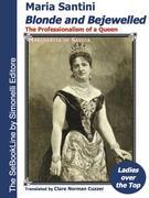 Blonde and Bejewelled - The Professionalismo of a Queen: Margherita of Savoia