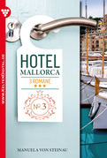 Hotel Mallorca 3 Romane 3 - Liebesroman