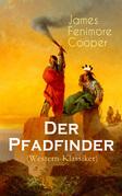 Der Pfadfinder (Western-Klassiker) - Vollständige deutsche Ausgabe