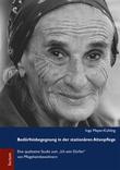 Bedürfnisbegegnung in der stationären Altenpflege