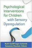 Psychological Interventions for Children with Sensory Dysregulation