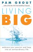 Living Big