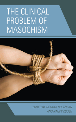 The Clinical Problem of Masochism