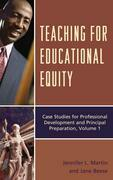 Teaching for Educational Equity: Practical Case Studies for Professional Development and Principal Preparation