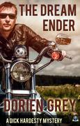 The Dream Ender (A Dick Hardesty Mystery, #11) by Dorien Grey