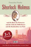 Sherlock Holmes und die Büste der Primavera / Sherlock Holmes und der Club des Höllenfeuers / Sherlock Holmes und die Katakomben von Paris