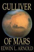 Gulliver of Mars: Lieutenant Gulliver Jones