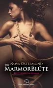 Die MarmorBlüte   Erotischer SM-Roman (Dominanz, Unterwerfung, Erotik, Liebe)