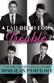 Tailored for Trouble: A Romantic Comedy