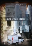 Les Deux crises