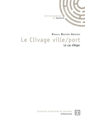 Le Clivage ville/port