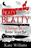 Meaty Beatty: The Torturous Tale of a Butcher Turned Bad