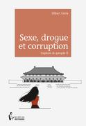 Sexe, drogue et corruption