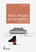 Sexe, drogue et corruption