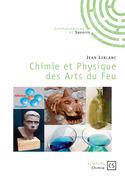 Chimie et Physique des Arts du Feu