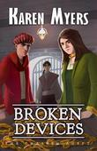 Broken Devices: The Chained Adept: 3