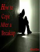 How to Cope after a Breakup