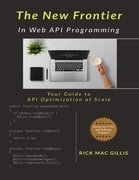 The New Frontier In Web Api Programming