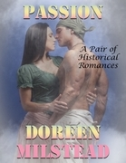 Passion: A Pair of Historical Romances