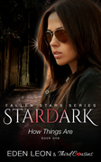 Stardark - How Things Are (Book 1) Fallen Stars: Supernatural Thriller Series