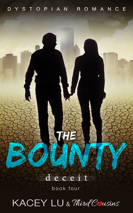 The Bounty - Deceit (Book 4): Dystopian Romance Series