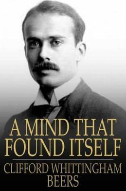 A Mind That Found Itself: An Autobiography