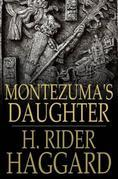 Montezuma's Daughter