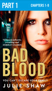 Bad Blood: Part 1 of 3 (Tales of the Notorious Hudson Family, Book 5)
