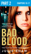 Bad Blood: Part 2 of 3 (Tales of the Notorious Hudson Family, Book 5)