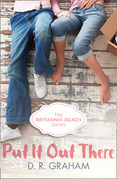 Put It Out There (Britannia Beach, Book 1)