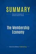 Summary: The Membership Economy