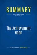 Summary: The Achievement Habit