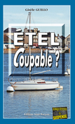 Étel coupable ?