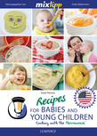 MIXtipp Recipes for Babies and young Children (american english)