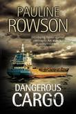 Dangerous Cargo: An Art Marvik marine thriller