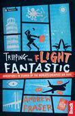 Tripping the Flight Fantastic: Adventures in Search of the World's Cheapest Air Fare