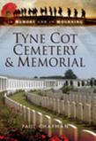 Tyne Cot Cemetery and Memorial: In Memory and In Mourning