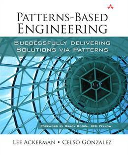Patterns-Based Engineering: Successfully Delivering Solutions via Patterns (Adobe Reader)