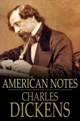 American Notes: For General Circulation