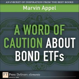 A Word of Caution About Bond ETFs