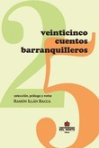 Veinticinco cuentos Barranquilleros