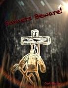Sinners Beware