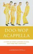 Doo-Wop Acappella: A Story of Street Corners, Echoes, and Three-Part Harmonies