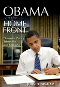 Obama on the Home Front: Domestic Policy Triumphs and Setbacks