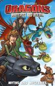DreamWorks: Riders of Berk: Myths and Mysteries Vol. 3